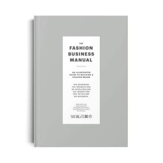Изображение The Fashion Business Manual : An Illustrated Guide to Building a Fashion Brand